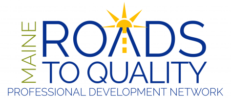 Maine Roads to Quality Professional Development Network Training